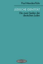 Jüdische Identität. Die zwei Seelen der deutschen Juden