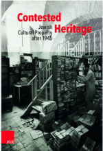 Contested Heritage: Jewish Cultural Property after 1945