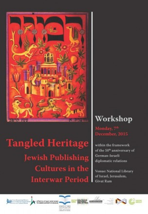 """Dialog mit Bibliotheken. Read about our conference """"Tangled Heritage. Jewish Publishing Cultures in the Interwar Period"""" (7.12.2015)"""